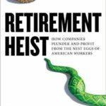 A Book Review: <em>Retirement Heist</em> by Ellen E. Schultz