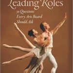 <em>Leading Roles</em>, the Latest Book from Michael Kaiser